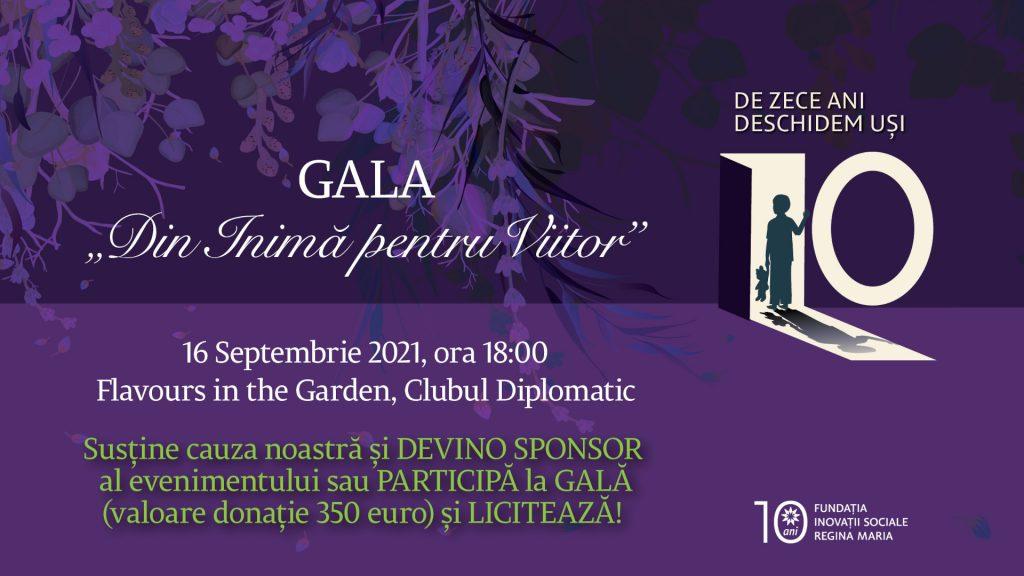 Gala Din Inimă pentru Viitor 2021   Fundația Inovații Sociale Regina Maria